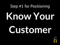 Positioning - Know Your Customer